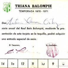 Coleccionismo deportivo: TEMPORADA 1970/1971 - CARNET DEL TRIANA BALOMPIE - FILIAL DEL REAL BETIS BALOMPIE. Lote 57997035