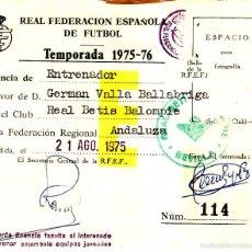 Coleccionismo deportivo: TEMPORADA 1975/1976 - CARNET ENTRENADOR REAL BETIS BALOMPIE - FEDERACION ESPAÑOLA DE FUTBOL. Lote 57997193