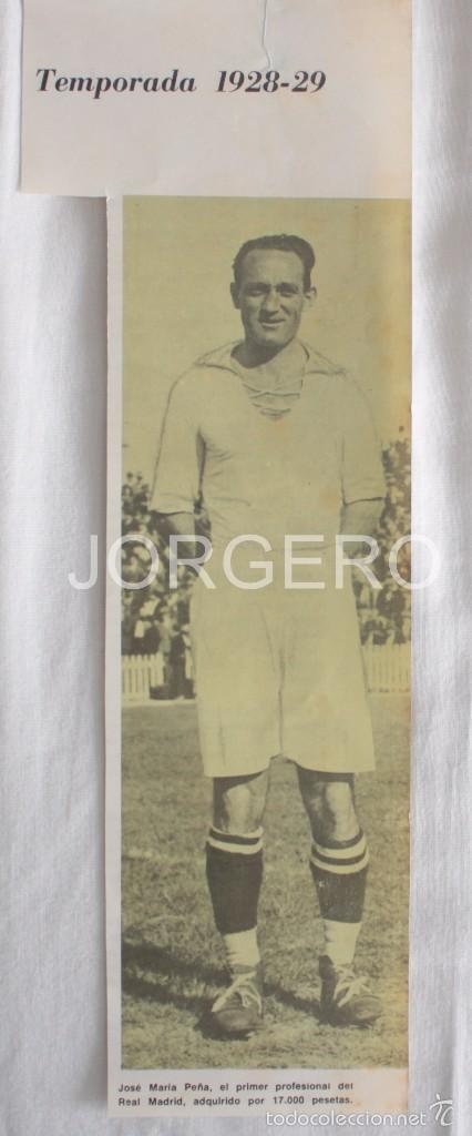 JOSÉ MARÍA PEÑA. REAL MADRID 1928-1929. RECORTE (Coleccionismo Deportivo - Carteles de Fútbol)