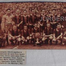 Coleccionismo deportivo: F.C. BARCELONA. CAMPEÓN DE LIGA 1952-1953. RECORTE. Lote 58144083
