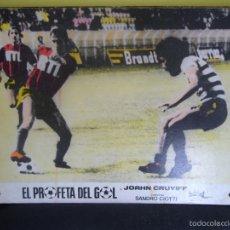 Coleccionismo deportivo: EL PROFETA DEL GOL JOHAN CRUYFF STORY FUTBOL FOTOCROMO ORIGINAL EN CARTON DURO COLOREADO. Lote 58160432