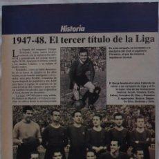 Coleccionismo deportivo: F.C. BARCELONA 1947-1948. EL TERCER TÍTULO DE LIGA. HOJA DE REVISTA. Lote 58331302