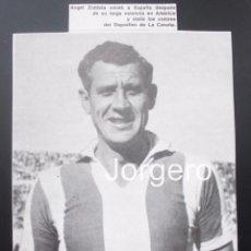 Coleccionismo deportivo: ÁNGEL ZUBIETA. DEPORTIVO DE LA CORUÑA 1952-1953. RECORTE. Lote 59139285