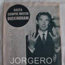 Coleccionismo deportivo: HASTA SIEMPRE MISTER BUCKINGHAM. ENTRENADOR F.C. BARCELONA 1970-1971. HOJA DE REVISTA. Lote 60279231