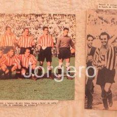 Coleccionismo deportivo: ATH. BILBAO. LOTE 2 RECORTES CAMPEÓN DE COPA 1943-1944 EN MONTJUICH CONTRA EL VALENCIA.. Lote 61497615