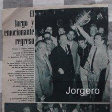 Coleccionismo deportivo: F.C. BARCELONA. EL LARGO Y EMOCIONANTE REGRESO. HOJA DE REVISTA. Lote 62141264