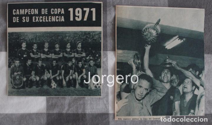 F.C. BARCELONA. LOTE 2 RECORTES CAMPEÓN COPA GENERALÍSIMO 1970-1971 EN EL BERNABÉU CONTRA VALENCIA (Coleccionismo Deportivo - Carteles de Fútbol)