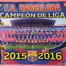 Coleccionismo deportivo: POSTER FC BARCELONA CAMPEON LIGA 15/16 - PLANTILLA TEMPORADA 2015/2016 REVISTA JUGON MESSI NEYMAR. Lote 63333388