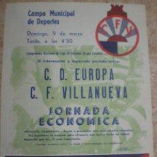 Coleccionismo deportivo: 1969. VILANOVA Y LA GELTRU (BARCELONA) CARTEL FUTBOL CD EUROPA Y CF VILLANUEVA. Lote 63693735