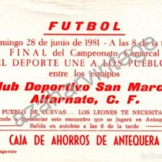 Coleccionismo deportivo: ANTEQUERA,1981, CARTEL FINAL CAMPEONATO COMARCAL DE FUTBOL EL DEPORTE UNO A LOS PUEBLOS,158X108MM. Lote 64316511