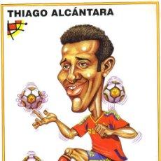 Coleccionismo deportivo: CARICATURA THIAGO ALCANTARA - LAMINA GRANDE TAMAÑO FOLIO EMITIDA POR LA FEDERACION ESPAÑOLA. Lote 64912271