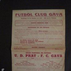 Coleccionismo deportivo: FUTBOL CLUB GAVA - 29 OCTUBRE DE 1939 - CARTEL U.D.PRAT- F.C.GAVA - VER FOTOS -(V-7419). Lote 66250646