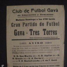 Coleccionismo deportivo: FUTBOL CLUB GAVA - 1942-43 - CARTEL F.C.GAVA - TRES TORRES - VER FOTOS -(V-7421). Lote 66250898