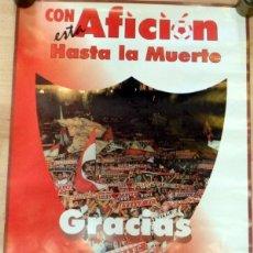 Coleccionismo deportivo: SEVILLA, F.C. 1995, MAGNIFICO CARTEL, CON ESTA AFICION HASTA LA MUERTE,44X62 CMS. Lote 67830529