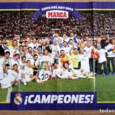 Coleccionismo deportivo: POSTER REAL MADRID CAMPEON COPA DEL REY 2014. Lote 69875517