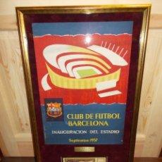 Coleccionismo deportivo: C.F.BARCELONA CARTEL Y ENTRADA ORIGINAL DE LA INAUGURACIÓN DEL CAMP NOU EN 1957 (GC). Lote 70033181