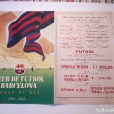 Coleccionismo deportivo: POSTER - CARTEL BODAS DE ORO 1899 -1949 CLUB DE FUTBOL BARCELONA - PROGRAMA DE LOS ACTOS DEPORTIVOS.. Lote 71213429