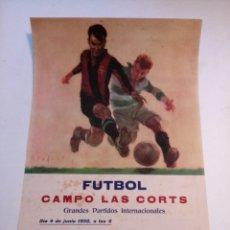 Coleccionismo deportivo: POSTER - CARTEL CAMPO LAS CORTS GRANDES PARTIDOS INTERNACIONALES JUNIO 1950. Lote 71215077