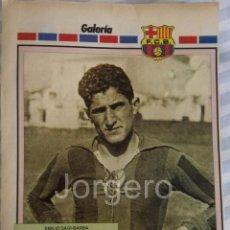 Coleccionismo deportivo: SAGI-BARBA. F.C. BARCELONA. MINI-PÓSTER. Lote 71655115