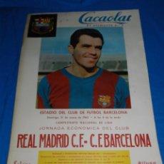 Coleccionismo deportivo: (M) CARTEL CACAOLAT FC BARCELONA - R MADRID , PARTIDO DE LIGA 1962 , 60 X 43 CM, SEÑALES DE USO. Lote 78992417