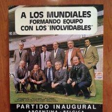 Coleccionismo deportivo: FUTBOL - MUNDIAL ESPAÑA 82 - CARTEL 11 INOLVIDABLES JUGADORES SELECCIÓN ESPAÑOLA. Lote 80156493