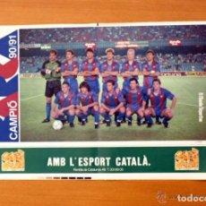 Coleccionismo deportivo: FÚTBOL CLUB BARCELONA - BARÇA 90-91 - PÓSTER TAMAÑO 49 X 32. Lote 82156436