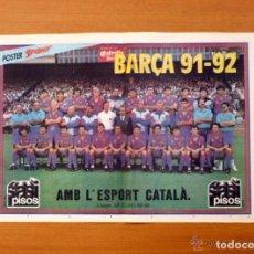 Coleccionismo deportivo: FÚTBOL CLUB BARCELONA - BARÇA 91-92 - PÓSTER TAMAÑO 46 X 32. Lote 82156596