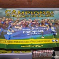 Coleccionismo deportivo: POSTER F.C.BARCELONA, CAMPIO DEL MUNDIAL DE CLUBS 2011 YOKOHAMA, MUNDO DEPORTIVO, 85CMX60CM. Lote 83155320