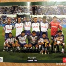 Coleccionismo deportivo: POSTER REAL ZARAGOZA 21-8-2004 CAMPEON COPA REY SUPERCOPA. Lote 83337940