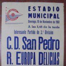 Coleccionismo deportivo: CARTEL ESTADIO MUNICIPAL DE VALLADOLID. 1961. C.D. SAN PEDRO - R. EUROPA DELICIAS. 63X43,5CM. Lote 83352328