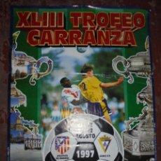 Coleccionismo deportivo: CARTEL. XLIII TROFEO RAMÓN DE CARRANZA, CADIZ 1997. ATLETICO DE MADRID, CORINTHIANS, TENERIFE, CADIZ. Lote 83830136