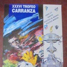 Coleccionismo deportivo: CARTEL. XXXVI TROFEO CARRANZA. CADIZ. 1990. CADIZ C.F., SANTOS, ATLETICO DE MADRID, ATLETICO MINEIRO. Lote 83837804