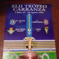 Collezionismo sportivo: CARTEL. XLII TROFEO CARRANZA. CADIZ, 1996. AT. CELAYA, REAL BETIS, S.C. CORINTHIANS, C.F. CADIZ. . Lote 83883492