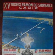 Coleccionismo deportivo: CARTEL. XV TROFEO RAMON DE CARRANZA, 1969. REAL MADRID, C. ESTUDIANTES, ATL. MADRID, S.E. PALMEIRAS.. Lote 83884400