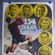 Collezionismo sportivo: CARTEL FUTBOL NODO 114 GOLES - AÑO 1972 - PUCHADES, AMANCIO, PIRRI, KUBALA, ZARRA Y DI ESTEFANO. Lote 104756424