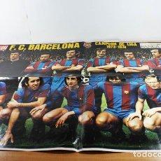 Coleccionismo deportivo: CARTEL POSTER GRAN TAMAÑO F.C. BARCELONA CAMPEON DE LIGA 1973-1974, LA ACTUALIDAD 62 X 104 CM,FUTBOL. Lote 86434444