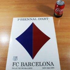 Coleccionismo deportivo: CARTEL POSTER FUTBOL 1ª BIENNAL D'ART FC BARCELONA PALAU PEDRALBES 1985, 39 X 29 CM, MUY RARO. Lote 86435224
