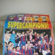 Coleccionismo deportivo: POSTER BARÇA FC BARCELONA. SUPERCAMPIONS LIGA 1994. DIARIO SPORT. Lote 86916748