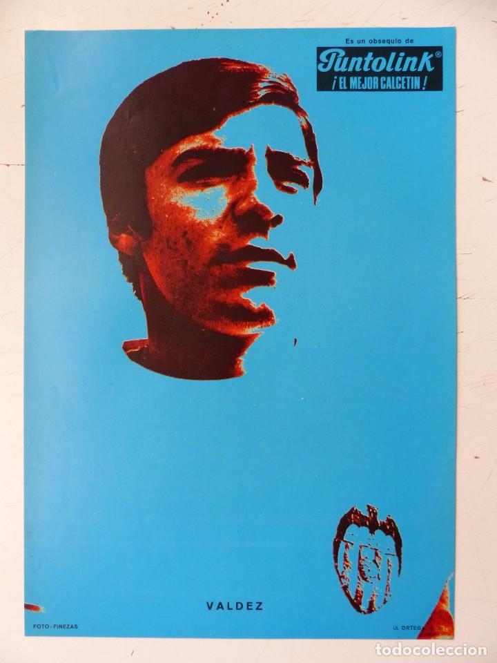 Coleccionismo deportivo: VALENCIA C.F. - 15 CARTELES FUTBOLISTAS, AÑOS 1970 FINEZAS - FERRYS, PUNTOLINK, MUEBLES FLORES - Foto 3 - 116622263