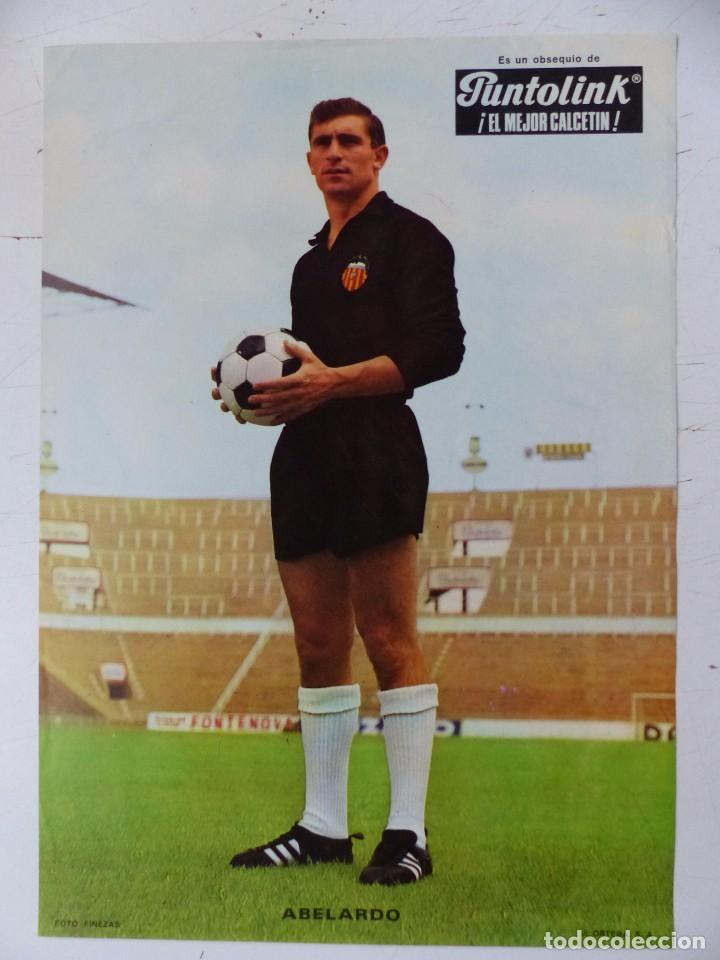Coleccionismo deportivo: VALENCIA C.F. - 15 CARTELES FUTBOLISTAS, AÑOS 1970 FINEZAS - FERRYS, PUNTOLINK, MUEBLES FLORES - Foto 4 - 116622263