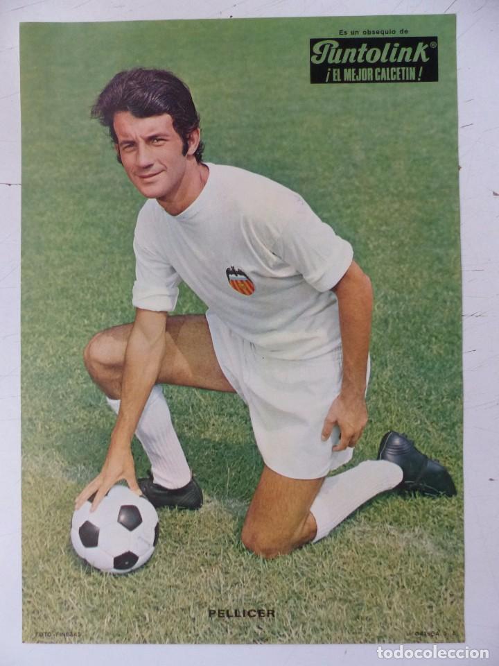 Coleccionismo deportivo: VALENCIA C.F. - 15 CARTELES FUTBOLISTAS, AÑOS 1970 FINEZAS - FERRYS, PUNTOLINK, MUEBLES FLORES - Foto 8 - 116622263