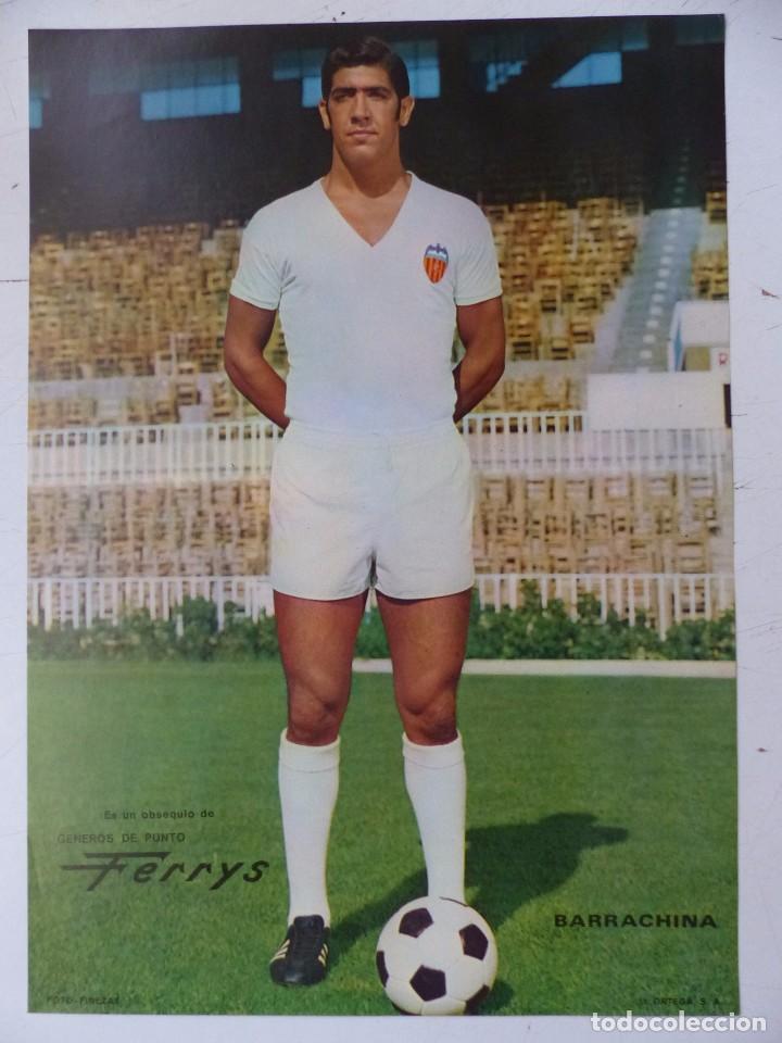 Coleccionismo deportivo: VALENCIA C.F. - 15 CARTELES FUTBOLISTAS, AÑOS 1970 FINEZAS - FERRYS, PUNTOLINK, MUEBLES FLORES - Foto 13 - 116622263