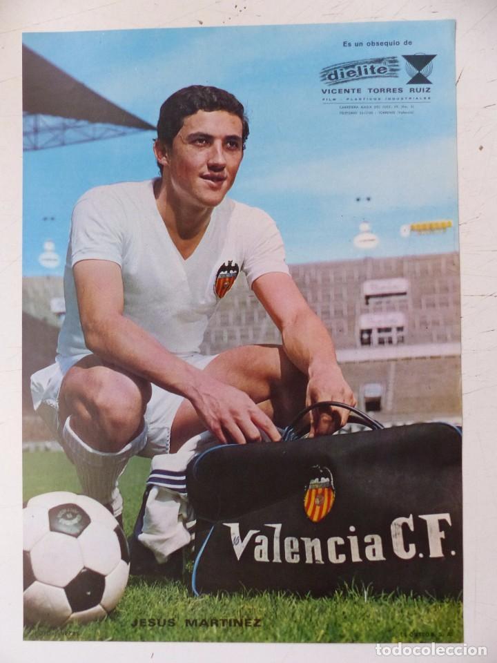 Coleccionismo deportivo: VALENCIA C.F. - 15 CARTELES FUTBOLISTAS, AÑOS 1970 FINEZAS - FERRYS, PUNTOLINK, MUEBLES FLORES - Foto 15 - 116622263
