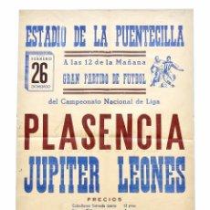 Coleccionismo deportivo: CARTEL PARTIDO DE FUTBOL PLASENCIA - JUPITER LEONES ESTADIO DE LA PUENTECILLA LEÓN AÑO 1961 CULTURAL. Lote 89175864