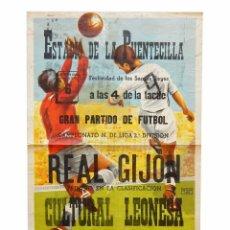 Coleccionismo deportivo: CARTEL PARTIDO DE FUTBOL REAL GIJÓN - CULTURAL LEONESA. ESTADIO DE LA PUENTECILLA LEÓN AÑOS 50. Lote 89182164