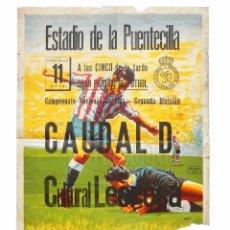 Coleccionismo deportivo: CARTEL PARTIDO DE FUTBOL CAUDAL D - CULTURAL LEONESA. ESTADIO DE LA PUENTECILLA LEÓN AÑO 1958. Lote 89182864