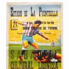 Coleccionismo deportivo: CARTEL PARTIDO DE FUTBOL SABADELL - CULTURAL LEONESA. ESTADIO DE LA PUENTECILLA LEÓN AÑOS 50 . Lote 89183256