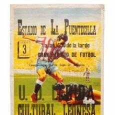 Coleccionismo deportivo: CARTEL PARTIDO DE FUTBOL U.D. LÉRIDA - CULTURAL LEONESA. ESTADIO DE LA PUENTECILLA LEÓN AÑOS 50 . Lote 89183512