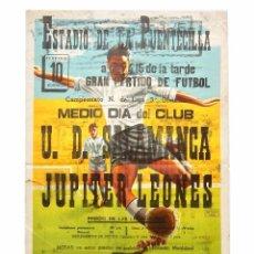 Coleccionismo deportivo: CARTEL PARTIDO DE FUTBOL U.D. SALAMANCA - JUPITER LEONÉS. ESTADIO DE LA PUENTECILLA LEÓN AÑOS 50. Lote 89183980