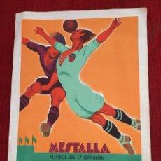Coleccionismo deportivo: CARTEL POSTER DEL PARTIDO JUGADO EN MESTALLA VALENCIA REAL MADRID LIGA TEMPORADA 1931 1932. Lote 89819808